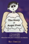 The Story of Angel Fred